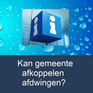 info-kan-gemeente-afkoppelen-afdwingen-water-drop-background